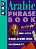 img - for Arabic Phrase Book (BBC Phrase Book) book / textbook / text book