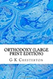 Image of Orthodoxy (Large Print Edition)