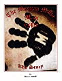 img - for The Mexican Mafia, The Story book / textbook / text book