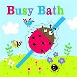 Busy-Bath