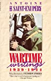 Wartime Writings 1939-1944 (0156947404) by Saint-Exupéry, Antoine de