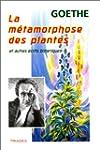 La m�tamorphose des plantes et autres...
