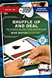 img - for Shuffle Up and Deal: The Ultimate No Limit Texas Hold 'em Guide (World Poker Tour) book / textbook / text book