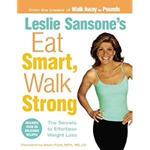 Click to buy Lose Weight Walking: Leslie Sansone's Eat Smart, Walk Strong: The Secrets to Effortless Weight Loss from Amazon!