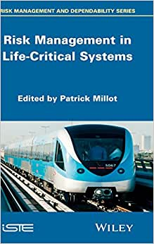 Risk Management In Life Critical Systems (Iste)