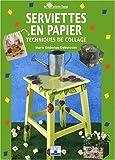 echange, troc Marie Enderlen-Debuisson - Serviettes en papier : techniques de collage