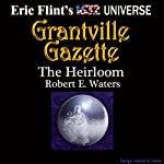 The Heirloom: Gazette Singles | Robert E. Waters