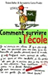 Comment survivre � l'�cole ?