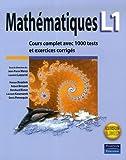 echange, troc  - Mathématiques L1 : Cours complet avec 1000 tests et exercices corrigés