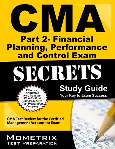Cma Part 2 - Financial Decision Making Exam Secrets Study Guide: Cma Test Review For The Certified Management Accountant Exam front-394188