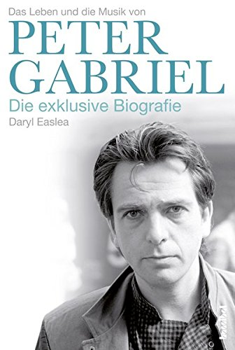 Peter-Gabriel-Die-exklusive-Biografie