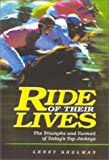 img - for Ride of Their Lives: The Triumphs and Turmoil of Today's Top Jockeys book / textbook / text book