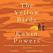 The Yellow Birds: A Novel | [Kevin Powers]