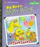 Big Bird's Baby Book (Sesame Street) (0307988651) by Brannon, Tom