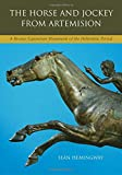 The Horse and Jockey from Artemision: A Bronze Equestrian Monument of the Hellenistic Period
