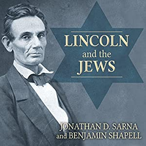 Lincoln and the Jews Audiobook