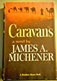 img - for Caravans.[Novel about Afghanistan at the close of World War II, 1946] book / textbook / text book