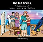 The Sid Series ~ A Collection of Holi...