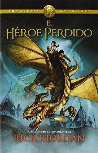 El héroe perdido (Los héroes del Olimpo, #1)