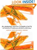 Planning with Complexity: An Introduction to Collaborative Rationality for Public Policy