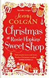 Christmas at Rosie Hopkins' Sweetshop (English Edition)