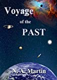 img - for Voyage Of The PAST (