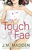 A Touch of Fae - J.M. Madden