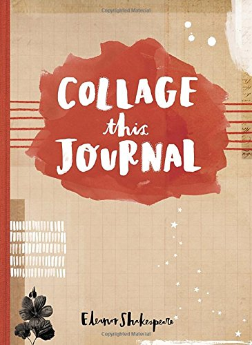 Collage This Journal /Anglais