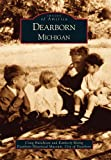img - for Dearborn (MI) (Images of America) book / textbook / text book