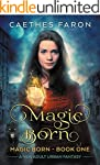 Magic Born: A New Adult Urban Fantasy...