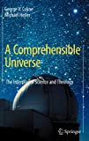 Image of A Comprehensible Universe: The Interplay of Science and Theology