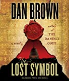 By Dan Brown:The Lost Symbol [AUDIOBOOK] (Books on Tape) [AUDIO CD]