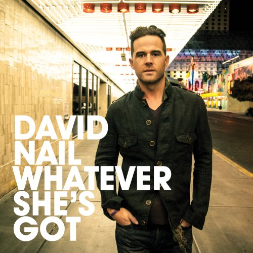David Nail - Whatever She Got