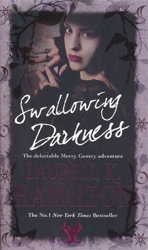 Swallowing Darkness: Urban Fantasy (Merry Gentry)