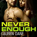 Never Enough: Brown Family, Book 4 (       UNABRIDGED) by Lauren Dane Narrated by Lucy Rivers