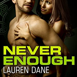 Never Enough: Brown Family, Book 4 | [Lauren Dane]