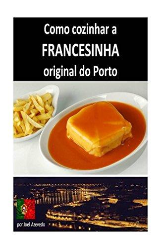 Como cozinhar a Francesinha original do Porto