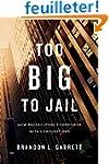 Too Big to Jail - How Prosecutors Com...