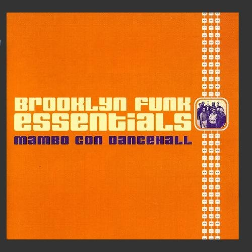 Mambo Con Dancehall by Brooklyn Funk Essentials