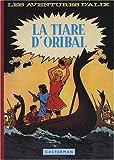 ALIX T02 : LA TIARE D'ORIBAL (FAC-SIMILÉ)