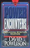 Power Encounters:  Reclaiming Spiritual Warfare (Hourglass Books) (0801071380) by David A. Powlison
