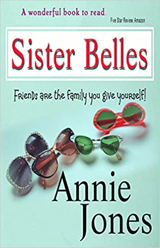 Sister Belles (Belles Will Be Belles, Book 1)