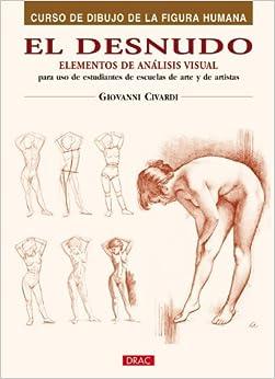 El desnudo / The Nude: Elementos de analisis visual / Elements of