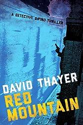 RED MOUNTAIN (Detective DiPino Thriller Book 2)