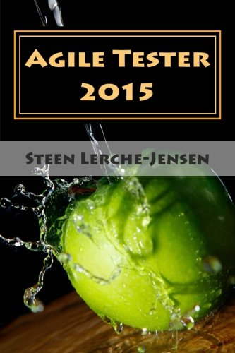 Agile Tester 2015: One for all, all for one, by Steen Lerche-Jensen