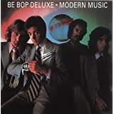 Modern Music ~ Be Bop Deluxe