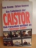 Das Geheimnis der Caistor. Das Buch zur Fernsehserie.