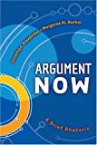 img - for Argument Now: A Brief Rhetoric book / textbook / text book