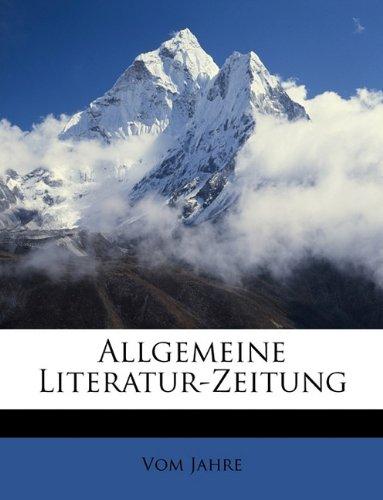 Allgemeine Literatur-Zeitung Vom Jahre 1823.