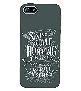 D KAUR Supernatural Quote Back Case Cover for Apple iPhone 5::Apple iPhone 5S